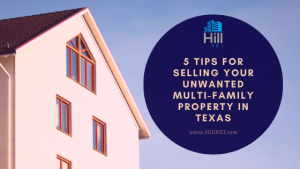 5 Tips For Selling Your Unwanted Multi-Family Property In Texas