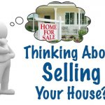 Thinking About Selling Your House?