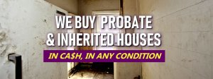 Things To Be Aware Of When Dealing With A Omaha Probate Property