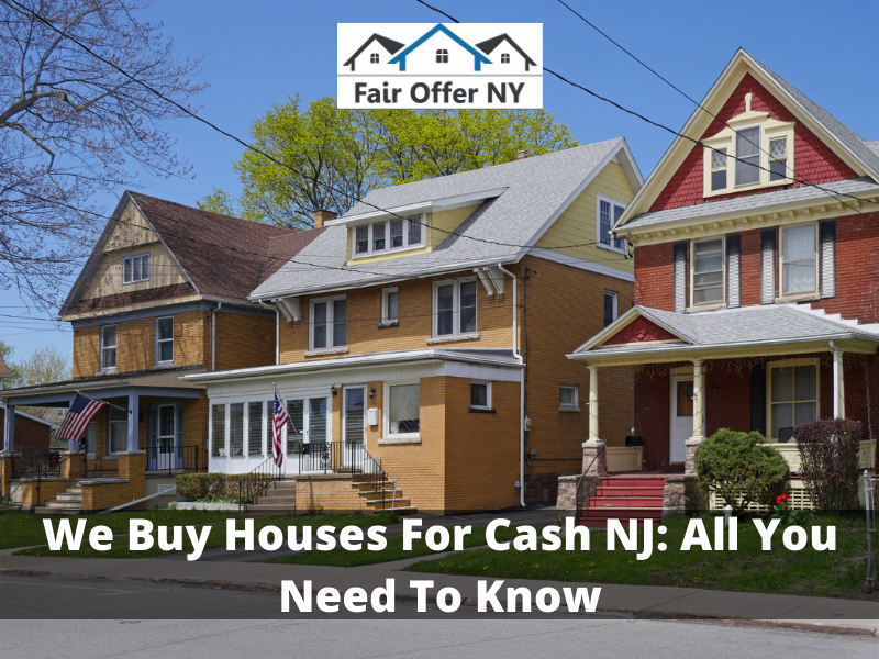 We Buy Houses For Cash NJ