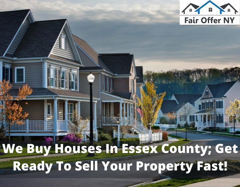 We Buy Houses In Essex County