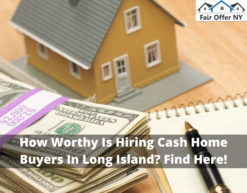 Cash Home Buyers In Long Island