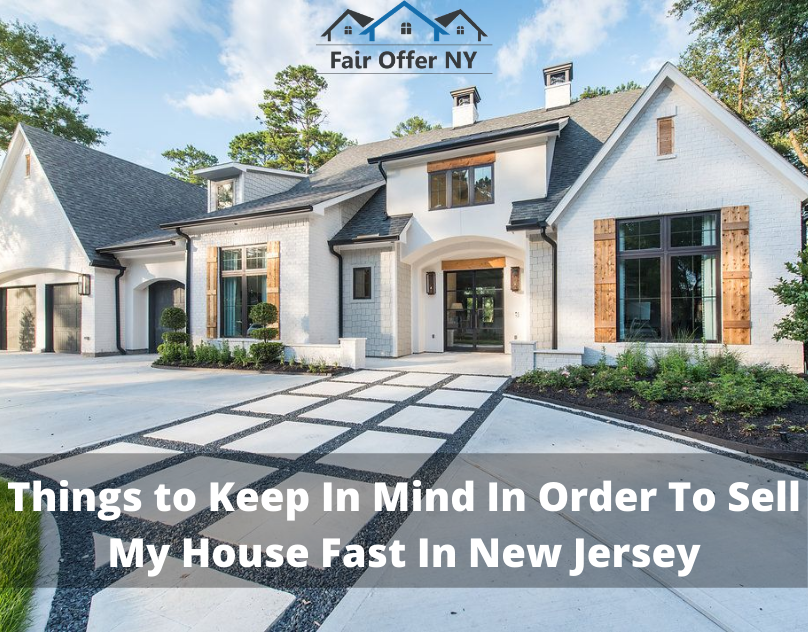 Sell my house fast in New Jersey