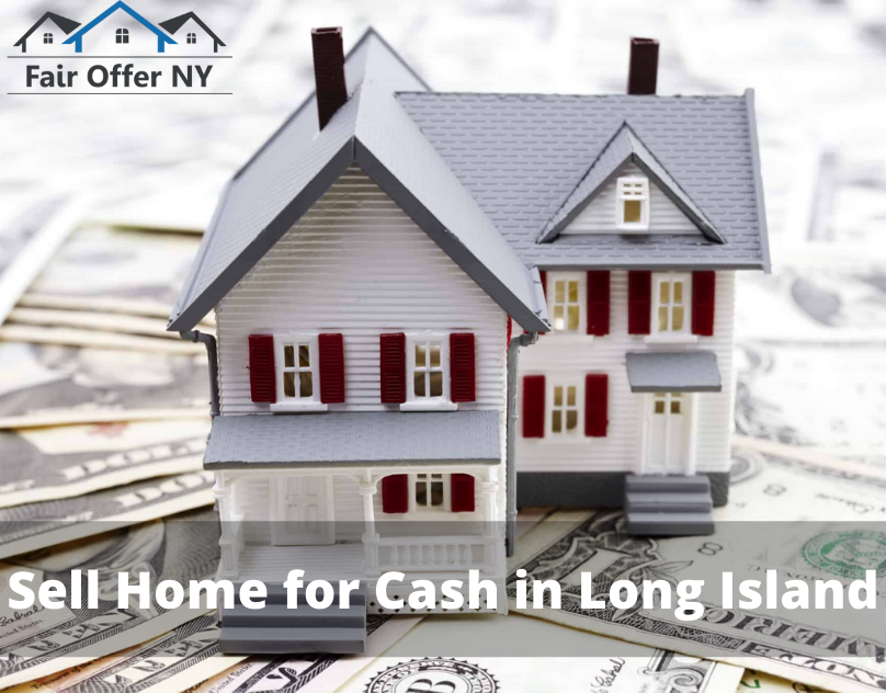 Sell Home for Cash in Long Island