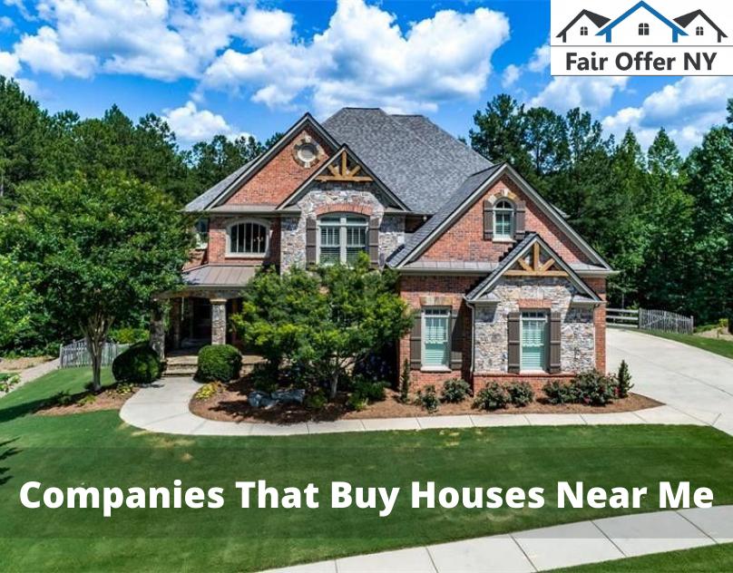 Companies That Buy Houses Near Me