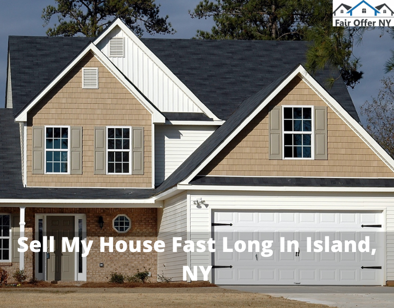 Sell My House Fast Long In Island, NY