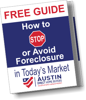 Austin Direct Home Buyers 5 Ways to Avoid Foreclosure Guide