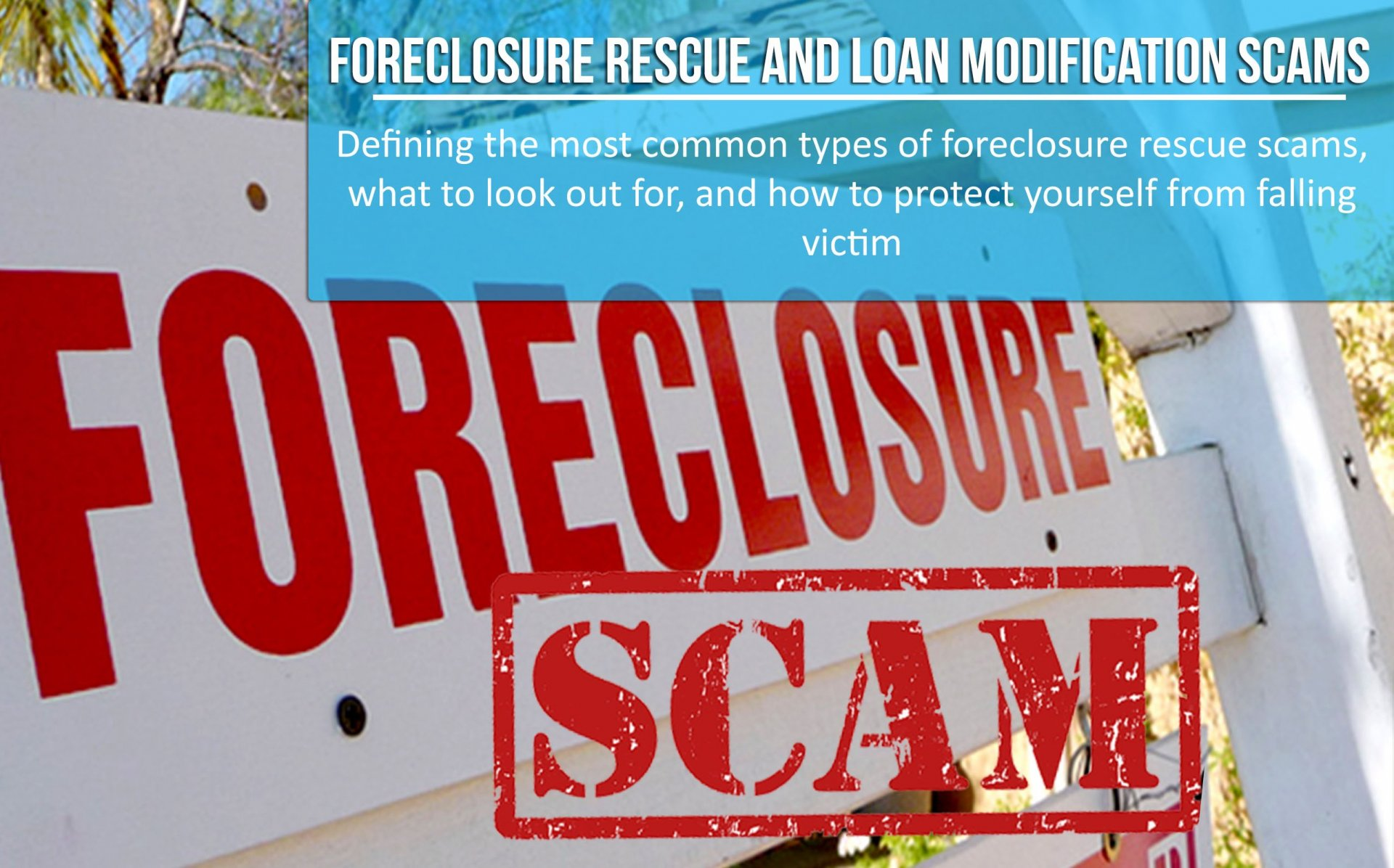 Common Foreclosure Scams