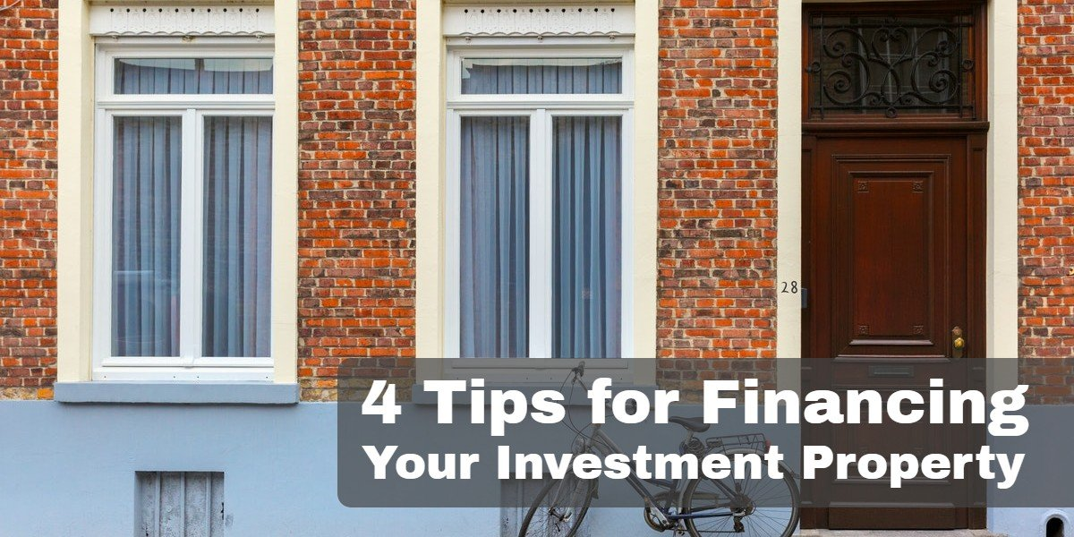 Tips For Financing Your Investment Property | financing tips