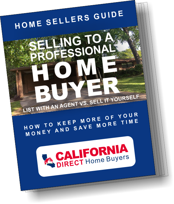 California Direct Home Buyers Home Sellers Guide
