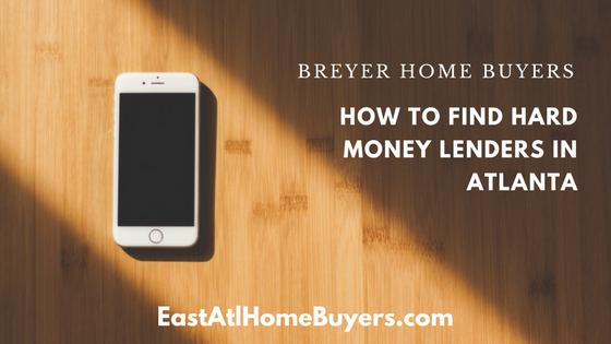 how to find hard money lenders in atlanta flip loans atlanta rental property loans atlanta mortgages atlanta we buy houses atlanta