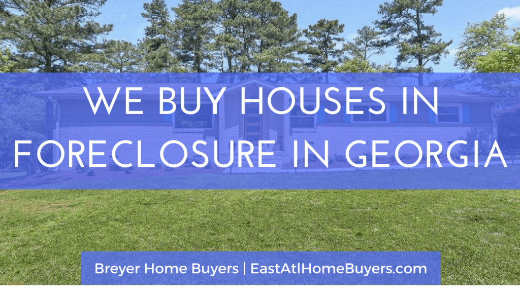 stop my foreclosure loan modification sell my house fast foreclosure Atlanta Sandy Springs Roswell Johns Creek Alpharetta Marietta Smyrna Dunwoody Brookhaven Peachtree Corners Kennesaw Lawrenceville Duluth Suwanee Stone Mountain GA Georgia