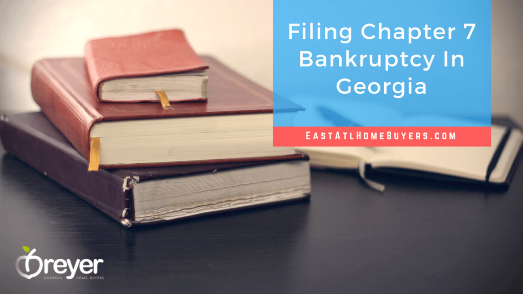 How To File Bankruptcy in Atlanta Sandy Springs Roswell Johns Creek Alpharetta Marietta Smyrna Dunwoody Brookhaven Peachtree Corners Kennesaw Lawrenceville Duluth Suwanee Stone Mountain Lithonia Stone Mountain Ellenwood Decatur Cumming Grayson Snellville Lilburn Dacula Lawrenceville Buford GA Georgia