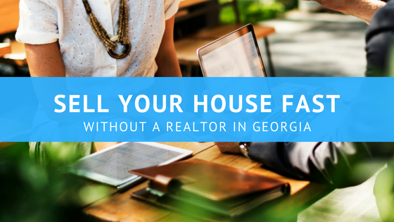 realtor in georgia who pays realtor fees sell a house without a realtor how to sell a house without a realtor atlanta georgia marietta roswell johns creek lawrence