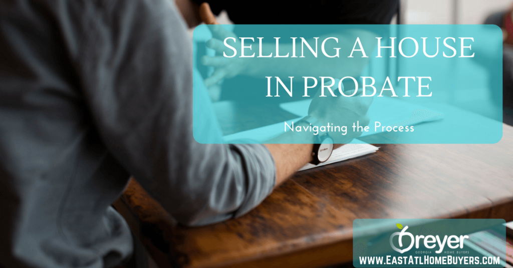 Can a house be sold while in probate in atlanta marietta sandy springs smyrna ga georgia selling a house in probate atlanta ga georgia executor selling house can the executor sell a house that is in probate