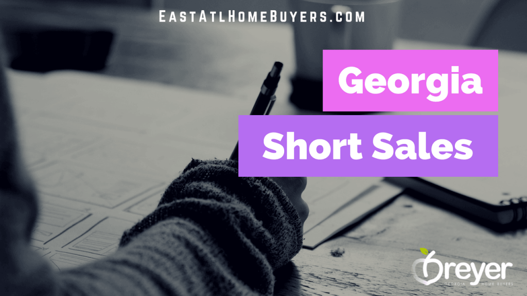 what is a short sale in real estate atlanta georgia Atlanta Sandy Springs Roswell Johns Creek Alpharetta Marietta Smyrna Dunwoody Brookhaven Peachtree Corners Kennesaw Lawrenceville Duluth Suwanee Stone Mountain GA Georgia Lithonia Stone Mountain Ellenwood Decatur Cumming Grayson Snellville Lilburn Dacula Lawrenceville Buford GA Georgia
