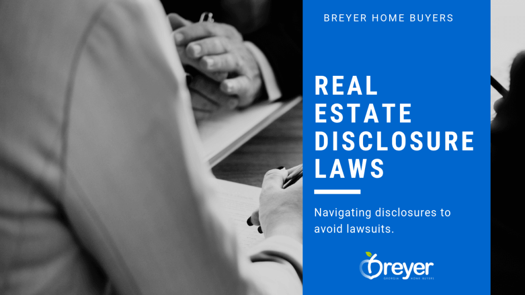 Real Estate Disclosures Laws Atlanta Marietta Roswell Sandy Springs Lawrenceville Alpharetta Decatur Kennesaw Norcross Duluth Buford GA Georgia
