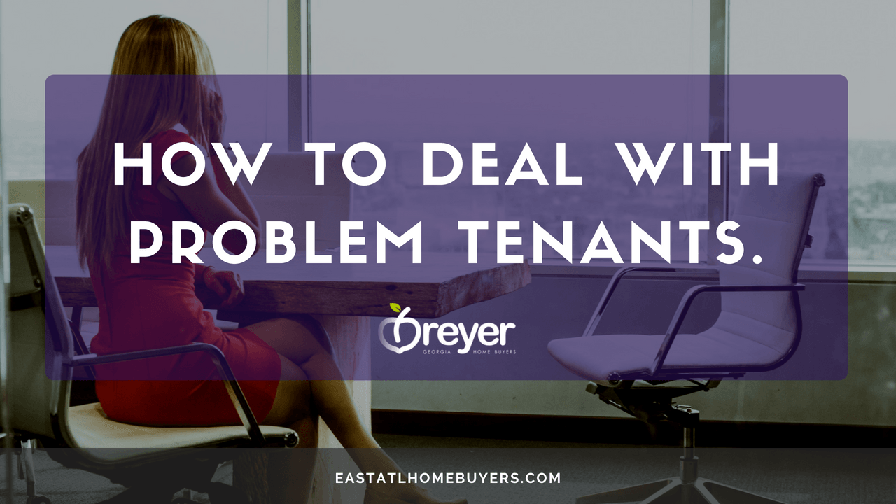 Ways To Deal With A Frustrating Tenant Eviction Laws Bad Tenants Rights Atlanta GA Georgia landlord tenant lawyer eviction process