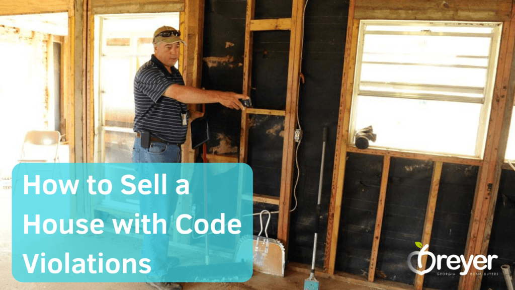 how to sell my house with code violations atlanta marietta sandy springs roswell lawrenceville lithonia stone mountain decatur ga georgia