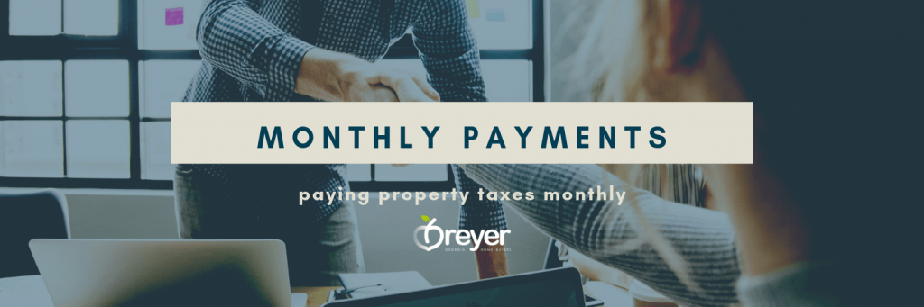 Can You Pay Your Property Taxes Monthly Atlanta Sandy Springs Roswell Johns Creek Alpharetta Marietta Smyrna Dunwoody Brookhaven Peachtree Corners Kennesaw Lawrenceville Duluth Suwanee Stone Mountain Norcross Lithonia Stone Mountain Ellenwood Decatur Cumming Grayson Snellville Lilburn Dacula Lawrenceville Buford GA Georgia