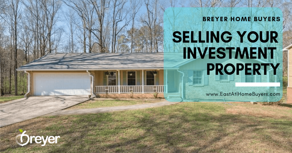 Selling Your Investment Property Atlanta Marietta Roswell Lawrenceville Stone Mountain Lithonia Decatur GA Georgia
