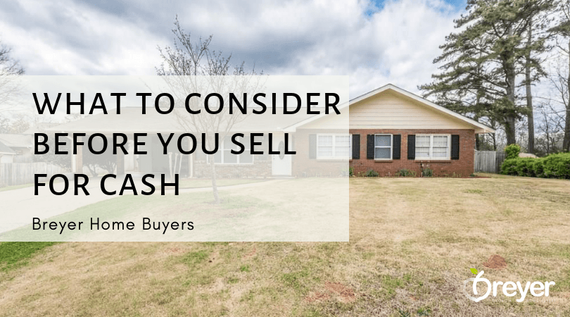 What To Consider When I Want to Sell My House For Cash Atlanta