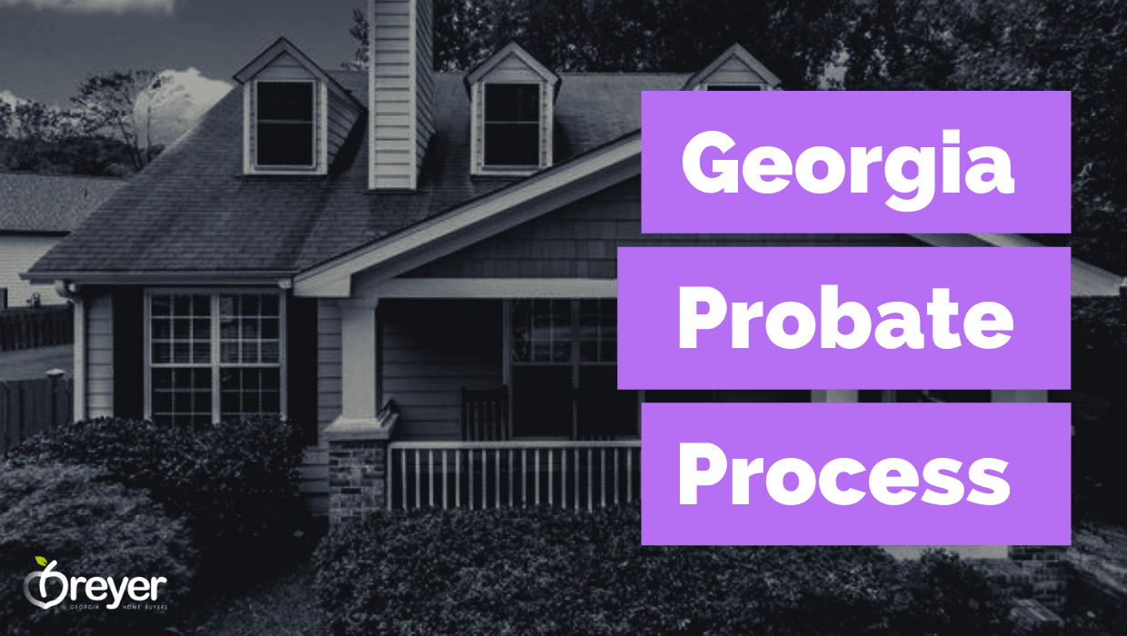 What Happens During The Georgia Probate Process