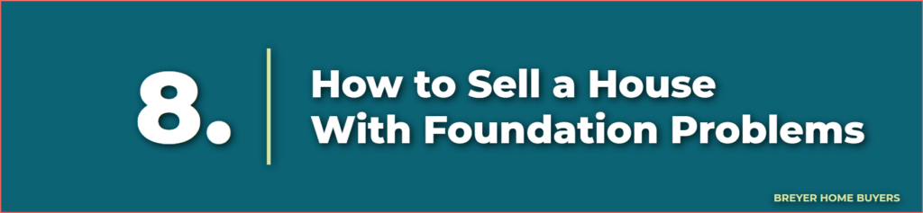 how to sell a house with foundation problems - selling a house with foundation repairs - selling a fixer upper