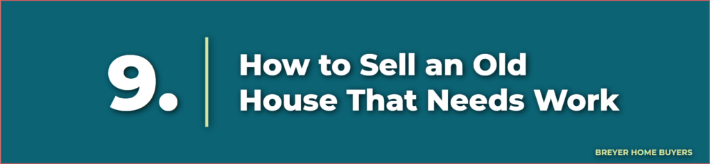 how to sell an old house that needs work - selling a house that needs work - how to sell a house that needs work