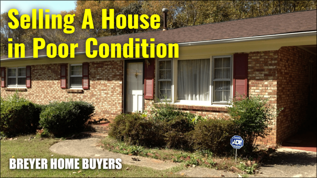 selling a house in poor condition - selling a house as is - sell house as is - selling a home as is - sell homes as is