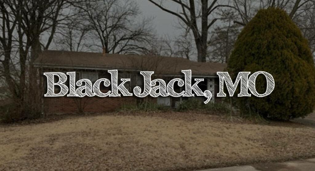 we buy houses Black Jack