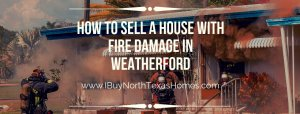 How To Sell A House With Fire Damage