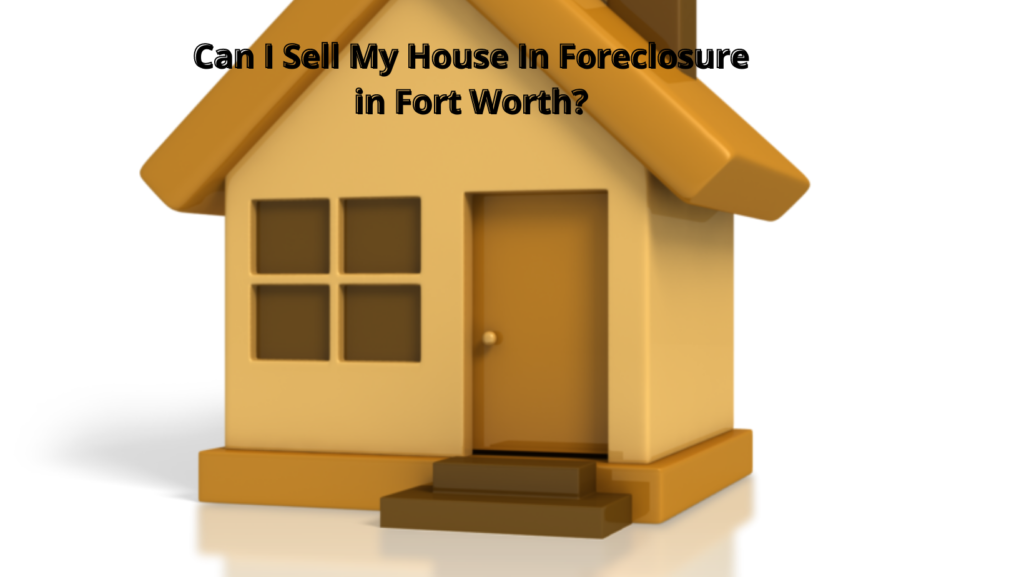 sell my house in foreclosure