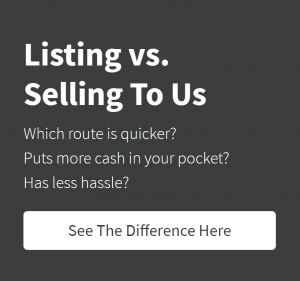 Listing Vs Selling To Us - See The Difference