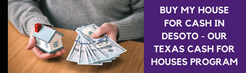 cash for homes in Desoto TX