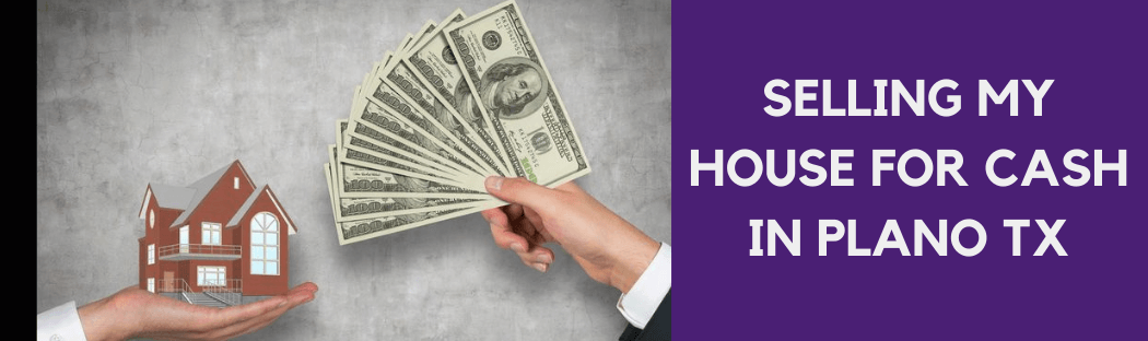 cash for homes in Plano TX