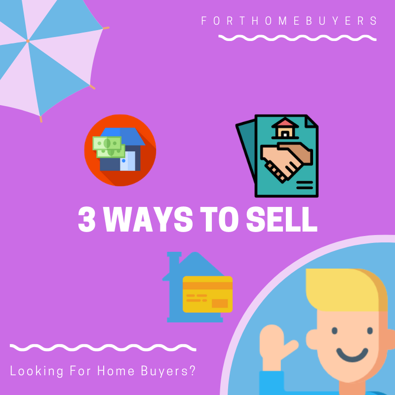 3 ways to sell to homebuyers