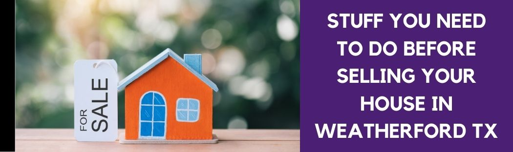 cash for homes in Weatherford TX