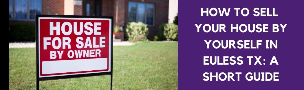 cash for homes in Euless TX