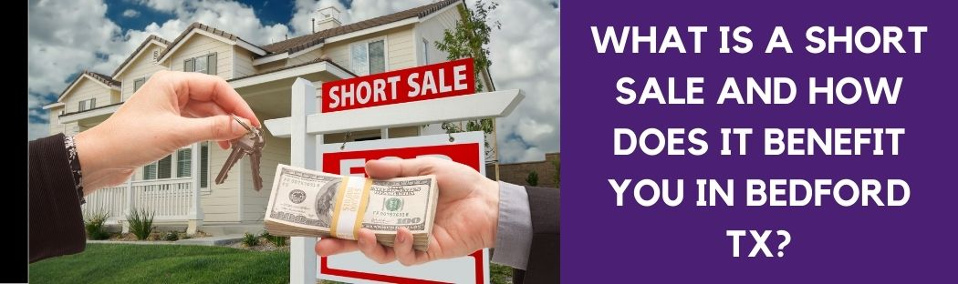 cash for homes in Bedford TX