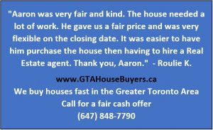 We buy houses for cash in the Greater Toronto Area