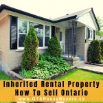 Inherited rental property how to sell ontario