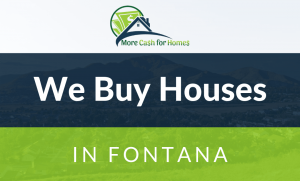 we buy houses fontana