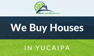 sell my house fast yucaipa