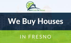 we buy houses fresno