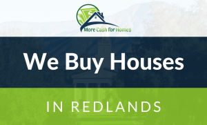 we buy houses redlands