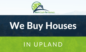 we buy houses upland