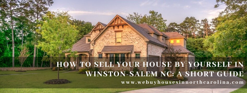 We buy properties in Winston Salem NC