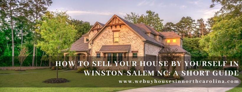 We buy properties in Winston Salem NC