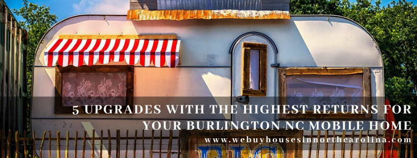 We buy properties in Burlington NC